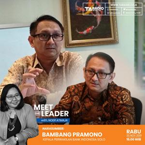 Meet the Leader Bersama Kepala Perwakilan Bank Indonesia Solo