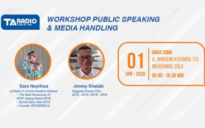 WORKSHOP PUBLIC SPEAKING AND MEDIA HANDLING