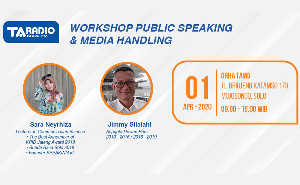 WORKSHOP PUBLIC SPEAKING AND MEDIA HANDLING