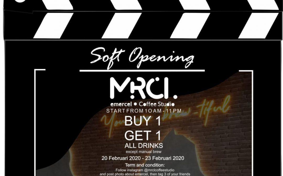 SOFT OPENING MRCL Coffee Studio BUY 1 GET 1 FREE